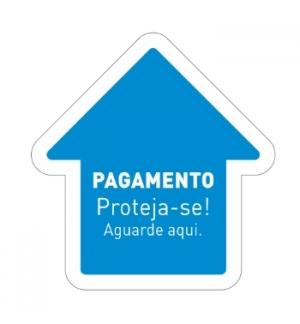 Sinalética PAGAMENTO Proteja-se Aguarde aqui Vinil